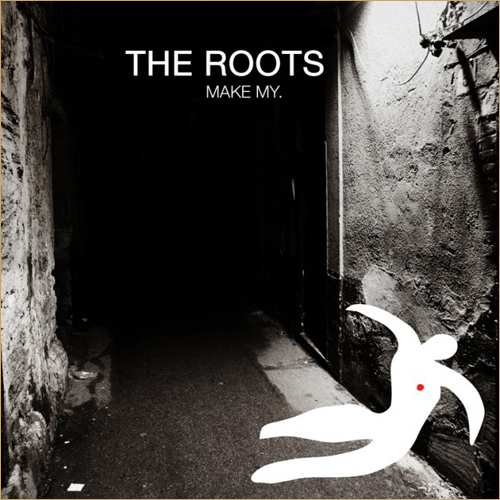 THEROOTS_make-my-cover