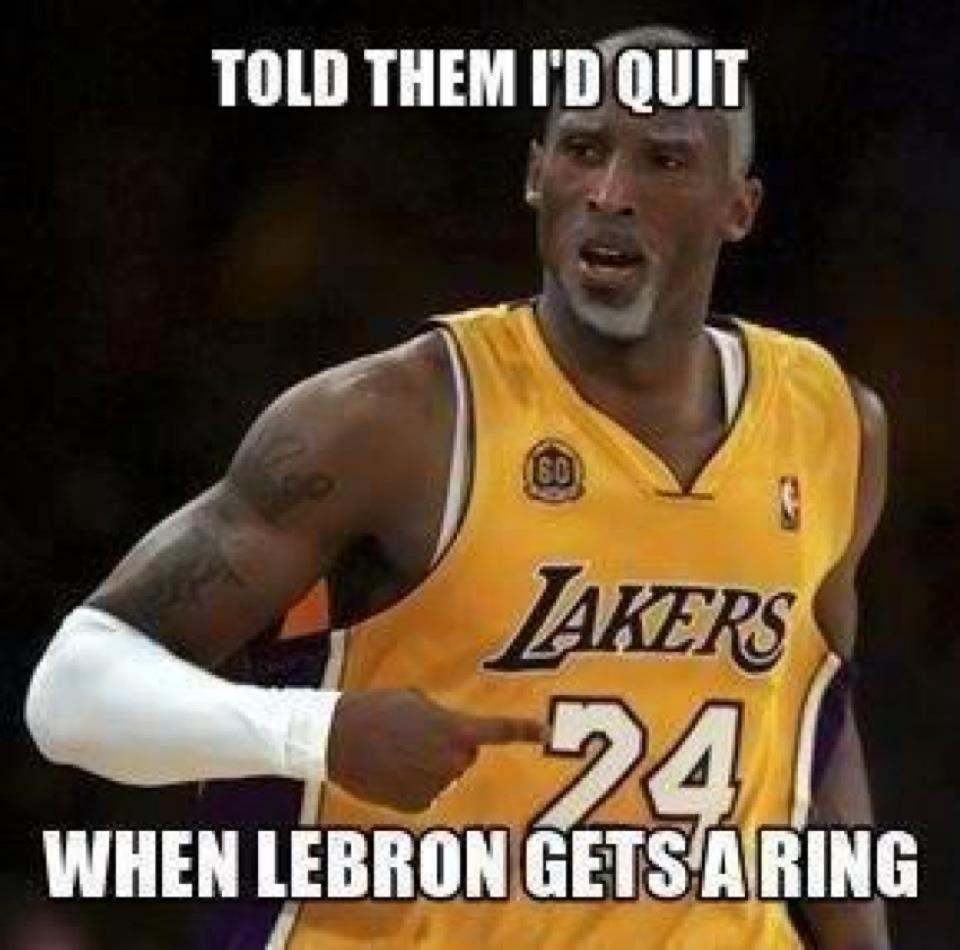LOL of the Day: Told them I'd quit when LeBron gets a ring