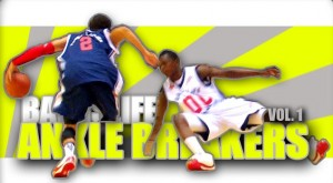 Ballislife | Ballislife Ankle Breakers Vol. 1