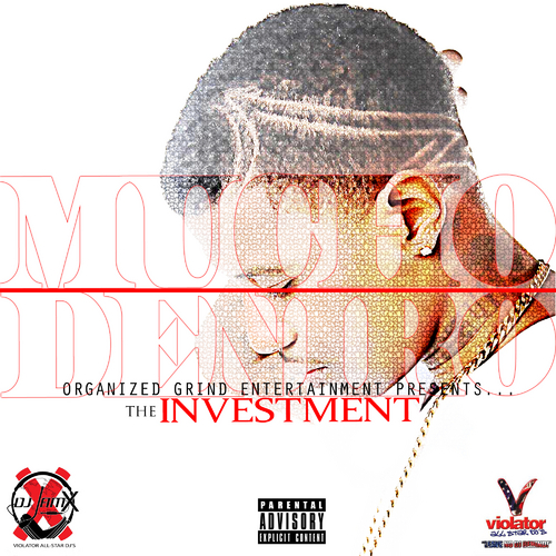 #NewMusicMonday Mucho Deniro -The Investment {Mixtape}