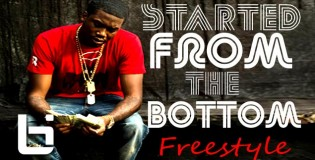 Meek Mill-Started From The Bottom Freestyle
