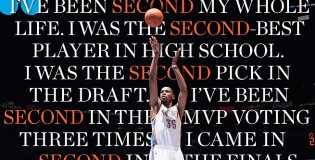 "Kevin Durant in new SI Magazine ""I'm tired of being second…i'm done with it."""