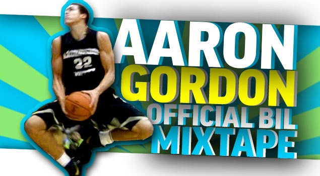 Arizona Committ Aaron Gordon Senior Ballislife Mixtape
