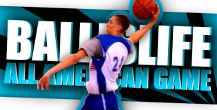 2013 Ballislife All American Game Featuring Aquille Carr, Isaac Hamilton, Zach LaVine, Christian Woods & Many More!