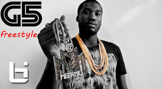 Meek Mill- G5 Freestyle