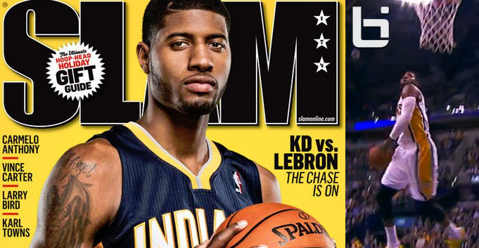 Paul George throws down a windmill and makes his first Slam Magazine Cover