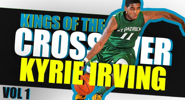 NBA Kings of The Crossover Vol. 1   Kyrie Irving & His RIDICULOUS Handles!