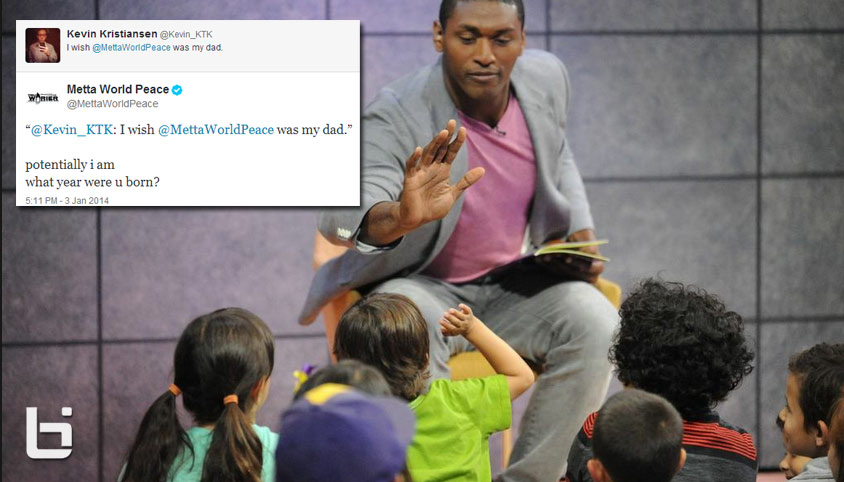 If you don't know who your Dad is then Metta World Peace might be your father