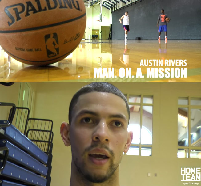 Austin Rivers: Man on a Mission  Episode 1