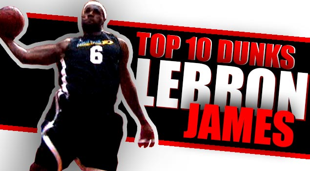 Ballislife | LeBron James Top 10